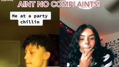 Ain't No Complaints Challenge - Tik Tok Edition!