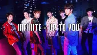 [2.98 MB] 인피니트 / INFINITE - Up to You (lyrics / romanization / english / member-coded)
