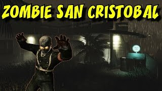 ZOMBIE SAN CRISTOBAL (Mexico) ★ CoD Custom Zombies Maps/Mods Gameplay