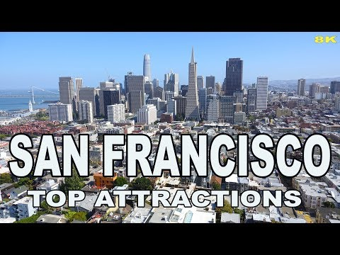 SAN FRANCISCO - TOP ATTRACTIONS 8K