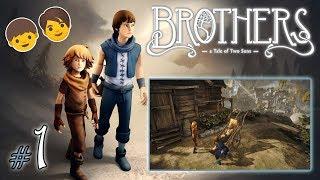"BROTHERS: Tale of Two Sons #1 - Prolog - ""Chory ojciec i woda życia"""