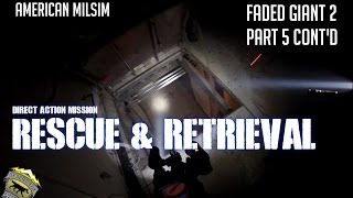 American Milsim: Direct Action Mission: Rescue & Retrieval (Faded Giant 2 Part 5 cont