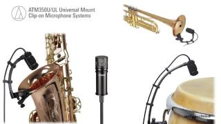 ATM350U/UL Overview | Universal Mount Clip-on Microphone Systems