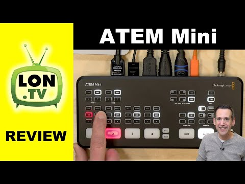 Blackmagic ATEM Mini Low Cost Production Video Switcher Full Review