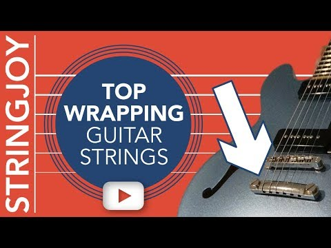 Top Wrapping Guitar Strings on Les Paul Style (Tune-O-Matic) Tailpiece