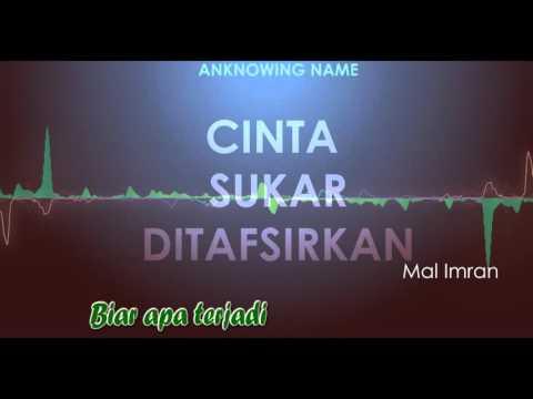 Cinta Sukar Ditafsirkan by Mal Imran lirik