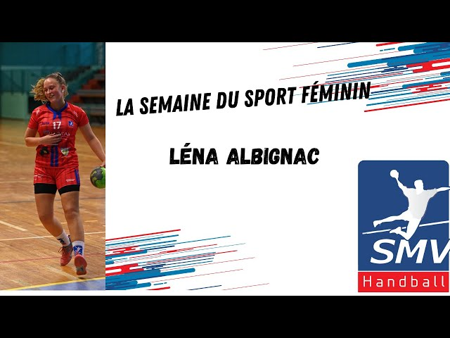 La semaine du sport féminin : Léna Albignac