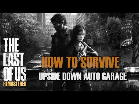 The Last Of Us Remastered (PS4) - How To Survive Hanging Upside Down In Bill's Town Garage