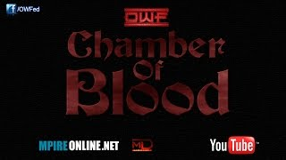 OWF: Chamber of Blood 2 (October 12th 2014)