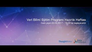Veri Bilimi Eğitim Programı Hazırlık Haftası