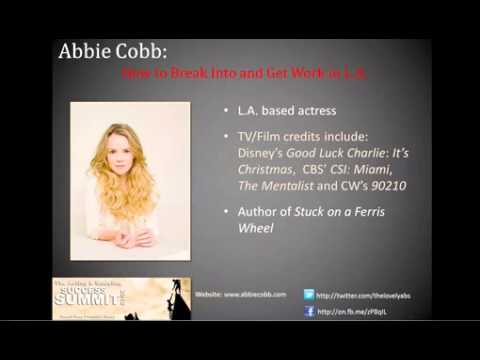 """[CONTENT] 10: Abbie Cobb -- """"How to Break Into and Get Work in L.A."""" (Summit 2012)"""
