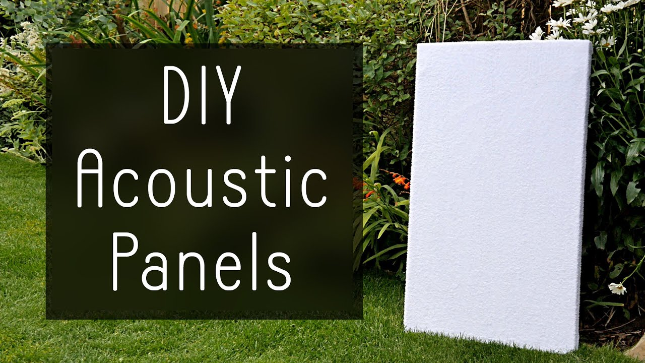 How To Make High Performance Sound Absorption Panels For $5   YouTube