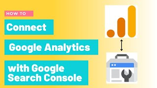 How To Connect Google Analytics With Google Search Console