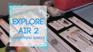 Cricut - Explore Air 2 - Everything Bundle Unboxing!