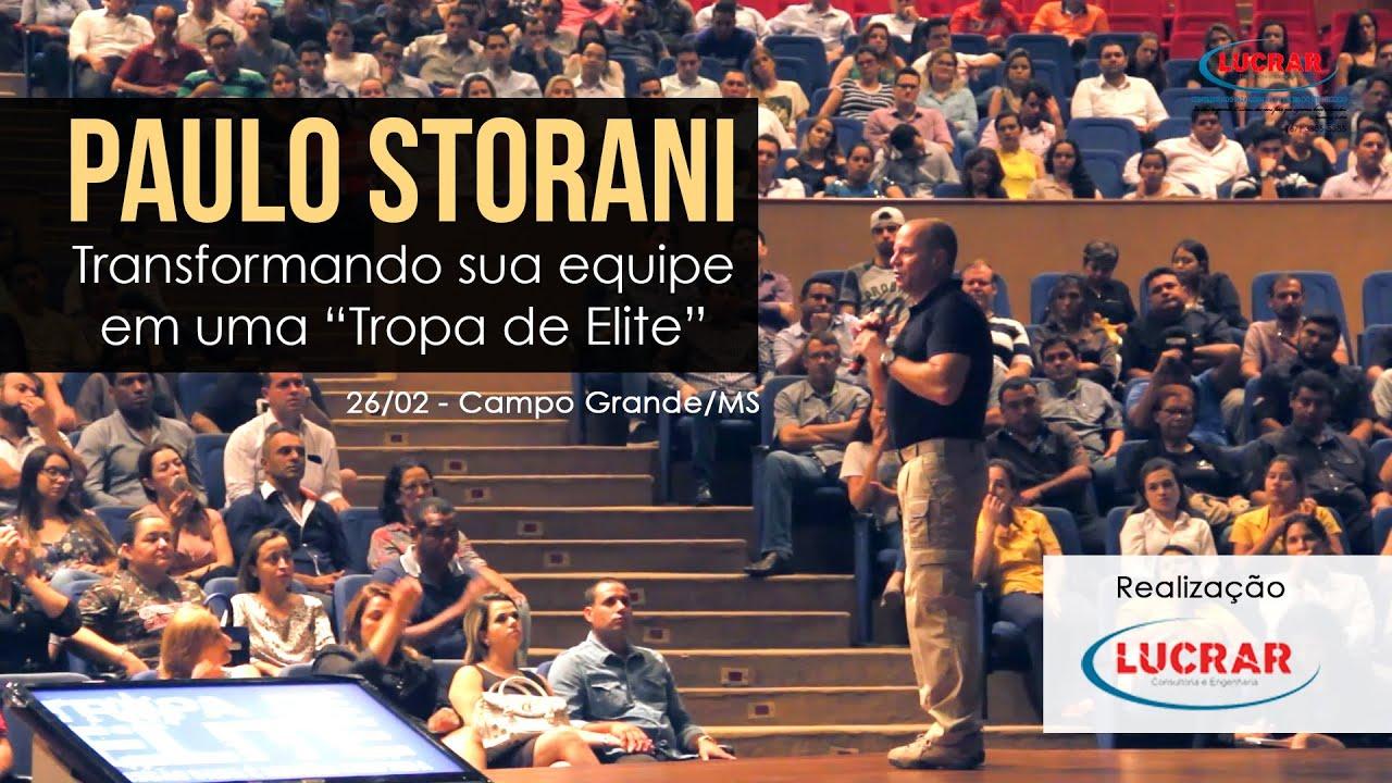 Palestra Paulo Storani Transformando Sua Equipe Em Uma Tropa De Elite