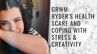 GRWM: My Dog's Health Scare & Coping with Stress and Creativity | storiesinthedust