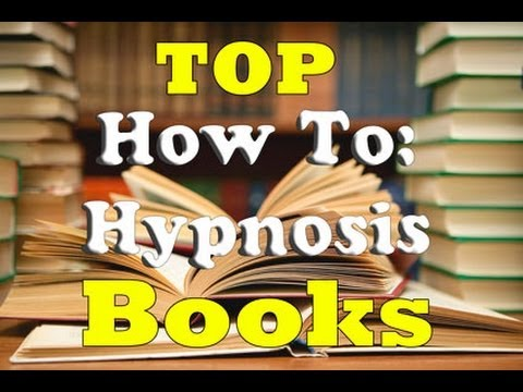 📚 Hypnosis Book Reviews: Top 10 Hypnotism Training Books and Tips on Hypnotizing