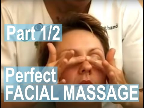 Facial Massage Part 1 of 2