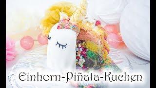 Einhorn-Regenbogen-Piñata-Kuchen selber machen