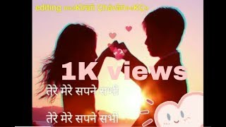 Whatsapp status tere mere sapne sabhi Kaabil Hoon Hindi || Kiran chavan kc ||