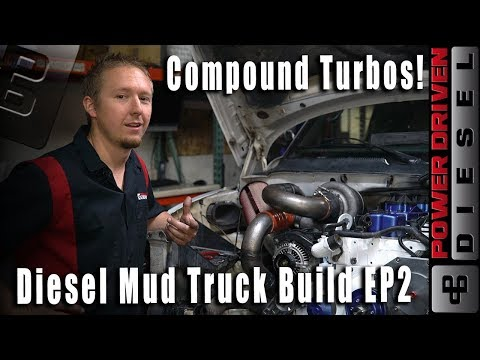 Cummins Diesel Mud Truck Build EP2 | Power Driven Diesel