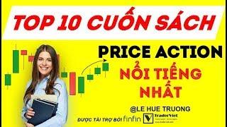 Top 10 Cuốn Sách Về Price Action Nổi Tiếng Nhất