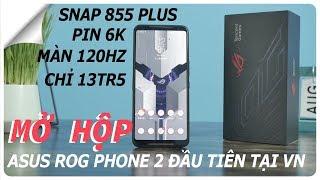 Mở hộp Asus ROG Phone 2 đầu tiên tại VN - Chỉ 13tr5 nhưng cấu hình mạnh nhất thế giới - Unbox