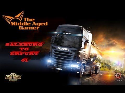 Euro Truck Simulator 2 [HD] - Salzburg to Erfurt - *** The Middle Aged Gamer ***