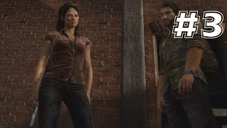 The Last of Us Walkthrough - Part 3 (No Commentary)