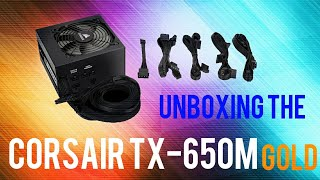 Corsair TX 650M Gold Power Supply Unboxing and PSU Review