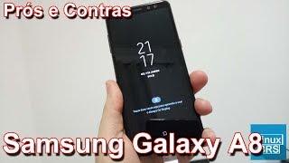 Samsung Galaxy A8 - Prós e contras