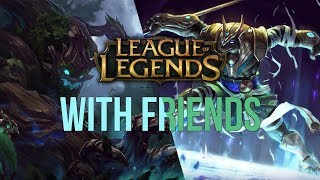 League with Friends | Episode 2