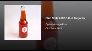 Club Soda 2012 C.O.U. Megamix