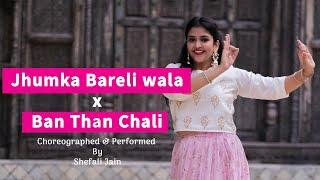 WEDDING MASHUP|Wedding Dance 2020|Jhumka Bareli wala| Banthan chali| Bridesmaids| sangeet Dance|