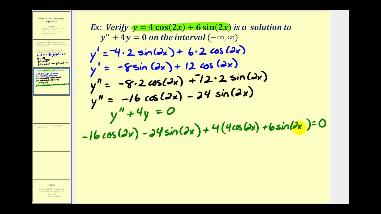 Verifying Solutions To Differential Equations Youtube Since The Same X Was Used For All Three Sections Each Equation