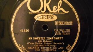 My Sweeter than Sweet - Frankie Trumbauer and his Orchestra (with Andy Secrest)