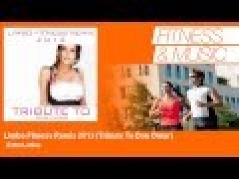 Extra Latino - Limbo Fitness Remix 2013 - Tribute To Don Omar