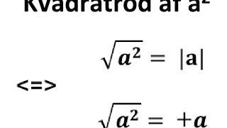 Kvadratrod af a i anden: rod(a^2)