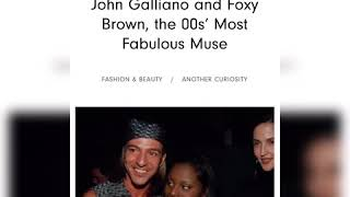 John Galliano & Foxy Brown in …