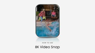 Galaxy S20: How to use 8K Video Snap | Samsung