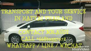 Car for rent with driver in hatyai thailand