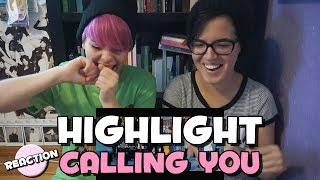 HIGHLIGHT (하이라이트) - CALLING YOU ★ MV REACTION