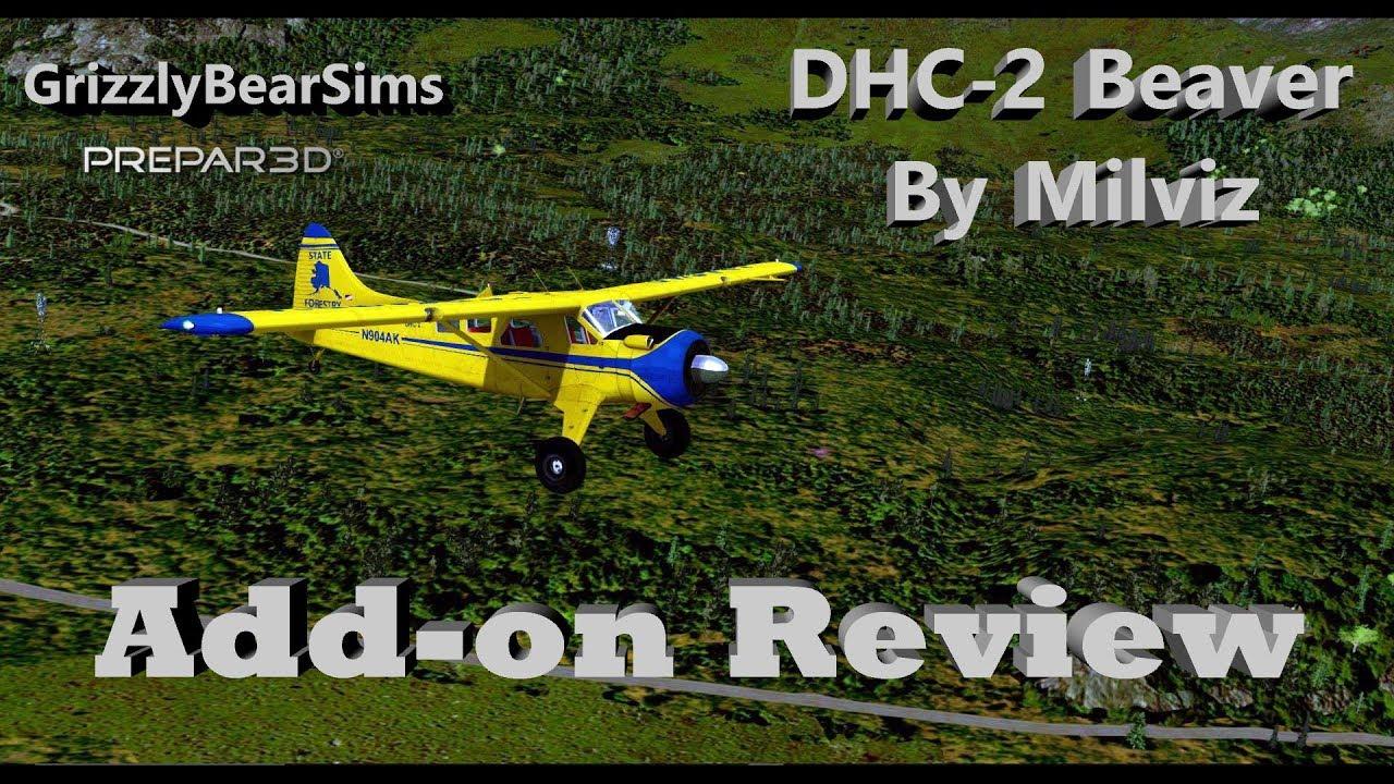 Milviz DHC-2 Beaver Quick Review - Prepar3D v4