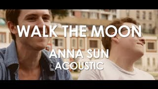 Walk The Moon - Anna Sun - Acoustic [ Live in Paris ]