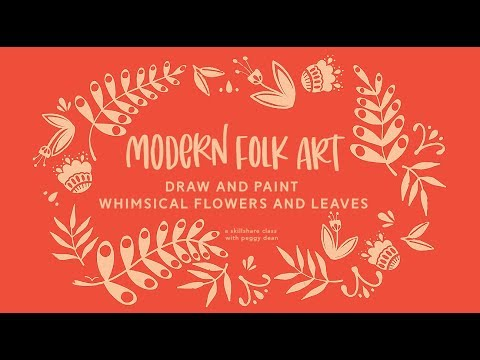 Modern Folk Art – Draw & Paint Whimsical Flowers & Leaves