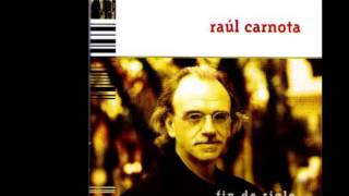 Raul Carnota - El Tímido