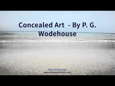 Concealed Art    by P  G  Wodehouse