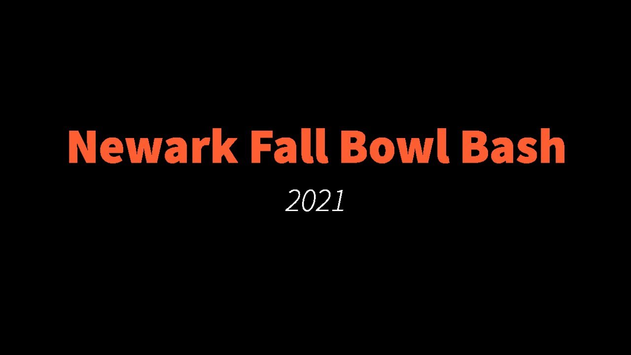 Newark Fall Bowl Bash 2021