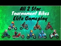 All 2 Star Bike Elite Gameplay!! 🏆