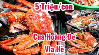 Sốc Lần đầu ăn thử con Cua Hoàng Đế 5 triệu trên vỉa hè Sài Gòn